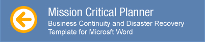 Mission Critical Planner: Business Continuity and Disaster Recovery Template